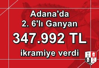 Adana'da 2. 6'lı Ganyan'ı 4 kişi bildi