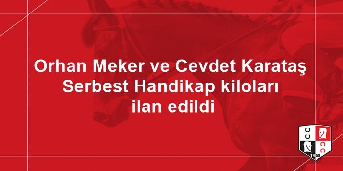 Orhan Meker ve Cevdet Karataş Serbest Handikap kiloları ilan edildi