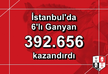 İstanbul'da 6'lı Ganyan'ı 6 kişi bildi