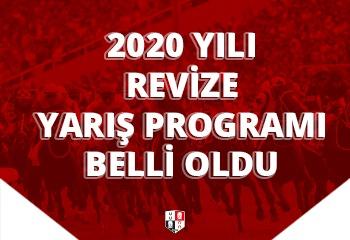 2020 yılı revize Yarış Programı belli oldu