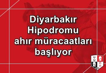 Diyarbakır Hipodromu ahır müracaatları başlıyor