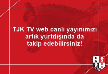 TJK TV web canlı yayınımızı artık yurtdışında da takip edebilirsiniz!