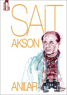 Sait Akson'un Anıları