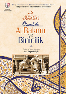 OSMANLI'DA AT BAKIMI VE BİNİCİLİK